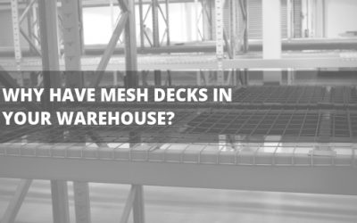Why Have Mesh Decks In Your Warehouse?