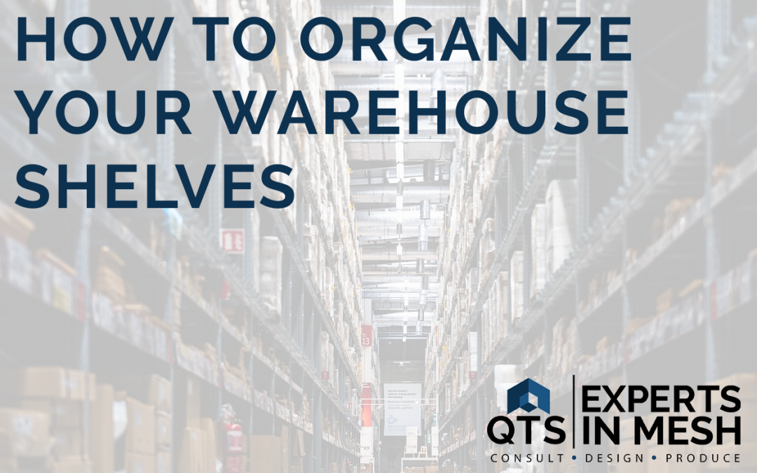 How to organize your warehouse shelving